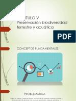 Capitulo v-Preservacion de La Biodiversidad Terrestre y Acuatica