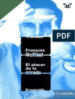 El Placer de La Mirada Francois Truffaut
