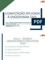 Aula 3 - Criação e Desenvolvimento Com Autocad 2019
