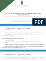 4ª AULA - planejamento, Desenvolvimento e cultura Organizacinal.ppt.pptx