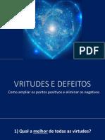 Virtudes e Defeitos