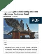 Schlumberger Administrará Plataforma Offshore en Brasil