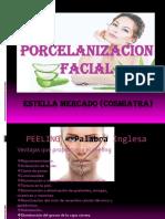 Porcelanizacion Facial