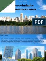 Henry Camino - 3 Ecociudades Latinoamericanas