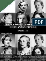 Mariana Flores Melo - Reflejo de Un Siglo, Las Hermanas Mitford, Parte III