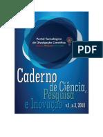 Caderno de Pesquisa, Ciência e Inovação, v.1, n.3, 2018