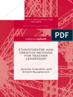 (Creativity, Education and the Arts) Jerome Cranston, Kristin Kusanovich (Auth.) - Ethnotheatre and Creative Methods for Teacher Leadership-Palgrave Macmillan (2016)