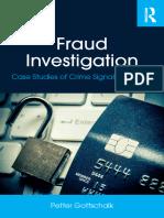 Petter Gottschalk - Fraud Investigation_ Case Studies of Crime Signal Detection-Routledge (2018)