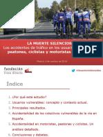 Muerte Silenciosa. Accidentes de Trafico en Vulnerables Ciclistas Motoristas y Peatones 2007 2016 PRENSA