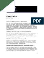 Chan Parker Interview
