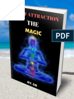 "The ""Magical"" Science Behind the Law of Attraction"