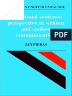 FIRBAS (1992, 2004) Functional Sentence Perspective in Written and Spoken English