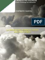 LA DEIDAD DEL ESPÍRITU SANTO SEGUNDA PARTE