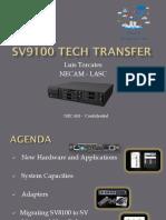 Tech Transfer SV9100