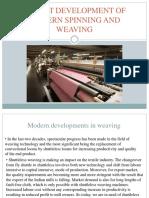 Recent Development of Modern Spinning and Weaving