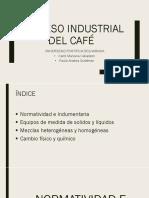 Proceso industrial del cafe expos.pptx