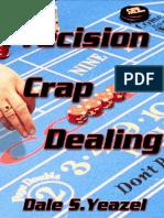 Decisión craps dealing