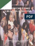 Rodriguez_El Derecho Como Creacion Colectiva