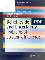 (SpringerBriefs in Philosophy) Prasanta S. Bandyopadhyay, Gordon Brittan Jr., Mark L. Taper (Auth.) - Belief, Evidence, And Uncertainty_ Problems of Epistemic Inference-Springer International Publishi