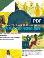 13. Transfiguration