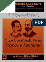 Tropos e Fantasias - Cruz e Souza e Virgilio Varzea