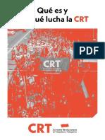 Qué Es y Por Qué Lucha La CRT Web