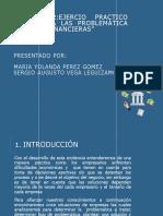 """Evidencia 2 - Ejercicio Práctico """"Análisis a Las Problemáticas Financieras"""""""