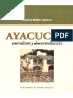 Ayacucho Centralismo y Descentralizacion