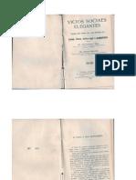 Vicios Sociaes Elegantes (1924) - Cocaina, ether, diamba, opio e seus derivados...