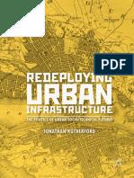 Redeploying Urban Infrastructure