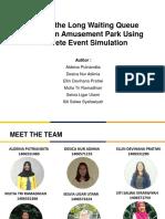 Solving the Long Waiting Queue Problem in Amusement Park Using Discreate Event Simulation