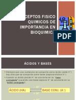 CONCEPTOS DE FISICO QUÍMICA DE APLICACIÓN EN BIOQUÍMICA.pptx