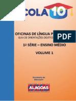 [VOL. 1 - 1ª SERIE] Escola 10 - Caderno de Orientações Do Professor - Língua Portuguesa