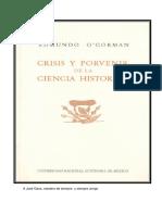 Crisis y Porvenir de La Ciencia Histc393rica
