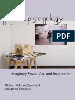 Riotous Epistemology. Imaginary Power, Art, and Insurrection