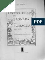 I Dodici Secoli Di Bagnara Di Romagna - Martelli