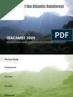 Iracambi Case Study - Tiffany Sherrington (2009)