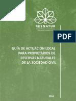 GUÍA DE ACTUACIÓN LOCAL PARA PROPIETARIOS DE RESERVAS NATURALES DE LA SOCIEDAD CIVIL