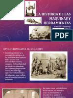 La Historia de Las Maquinas y Herramientas