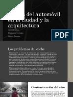 Automovil Ciudad y Arquitectura TEORIA II