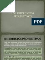 Los Interdictos Prohibitivos