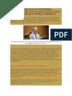 Folha de São Paulo Confirma Inocência de Lula e Que a Lava Jato Forjou Provas Contra o Petista