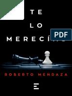 Te lo merecias - Roberto Mendaza