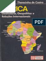 Therezinha de Castro - África. Geohistória, Geopolítica e Relações Internacionais - Ed.biblIEX - 1981