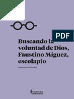 Calderon, Sacramento. Buscando La Voluntad de Dios, Faustino Miguez, Escolapio