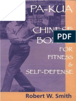 Pa-Kua - Chinese Boxing for Fitness and Self-Defense