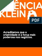 Apresentação e Nossos Cases - Agência Klein