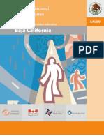 Encuesta Nacional de Adicciones en Baja California (2008).
