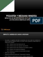 6 - Impactos Inferidos en Planes Mineros - P y M Minera - M. Trujillo - RRM Consultores (1)