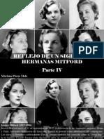 Mariana Flores Melo - Reflejo de Un Siglo, Las Hermanas Mitford, Parte IV